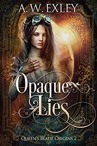 [PDF] [EPUB] Opaque Lies Download by A.W. Exley