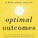 [PDF] [EPUB] Optimal Outcomes: Free Yourself from Conflict at Work, at Home, and in Life Download
