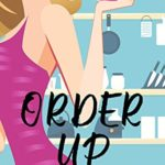 [PDF] [EPUB] Order Up (Gossip to Die For Book 1) Download