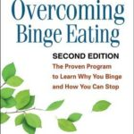 [PDF] [EPUB] Overcoming Binge Eating: The Proven Program to Learn Why You Binge and How You Can Stop Download