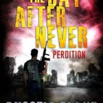 [PDF] [EPUB] Perdition (The Day After Never #6) Download