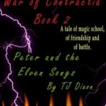 [PDF] [EPUB] Peter and the Elven Songs (War of Contractia, #2) Download