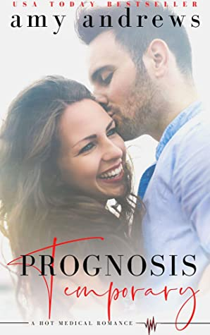 [PDF] [EPUB] Prognosis Temporary: A hot medical romance Download by Amy Andrews