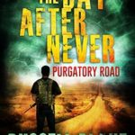 [PDF] [EPUB] Purgatory Road (The Day After Never, #2) Download