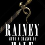 [PDF] [EPUB] Rainey with a Chance of Hale (Rainey Bell, #6) Download