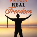 [PDF] [EPUB] Real Prison Real Freedom Download