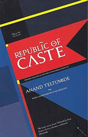 [PDF] [EPUB] Republic of Caste Download by Anand Teltumbde