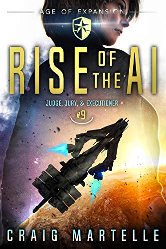 [PDF] [EPUB] Rise of the AI (Judge, Jury, and Executioner, #9) Download by Craig Martelle