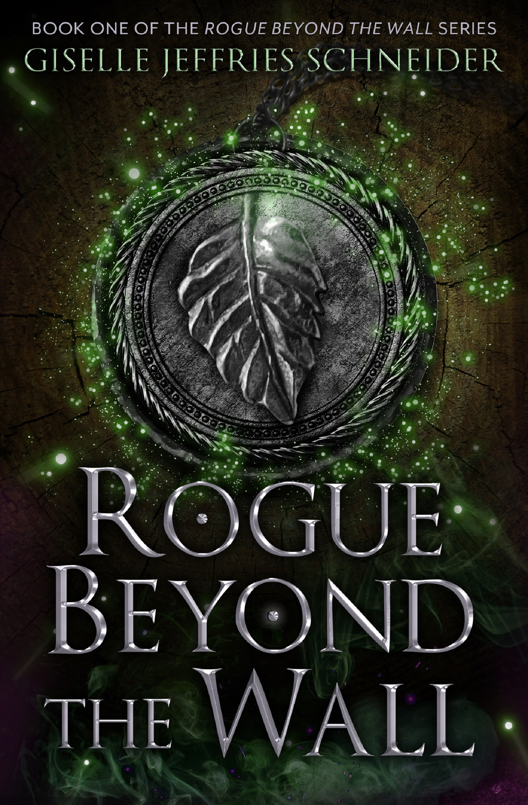 [PDF] [EPUB] Rogue Beyond the Wall (The Rogue Beyond the Wall, #1) Download by Giselle Jeffries Schneider