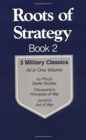 [PDF] [EPUB] Roots of Strategy: Book 2 - 3 Military Classics Download by Curtis Brown