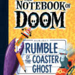 [PDF] [EPUB] Rumble of the Coaster Ghost (The Notebook of Doom, #9) Download