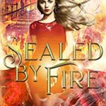 [PDF] [EPUB] Sealed by Fire: The Nature Hunters Academy Series, Book 2 Download