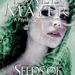 [PDF] [EPUB] Seeds of Malice (Psychic Visions #11) Download