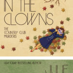 [PDF] [EPUB] Send in the Clowns (The Country Club Murders #4) Download