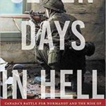 [PDF] [EPUB] Seven Days in Hell: Canada's Battle for Normandy and the Rise of the Black Watch Snipers Download