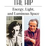 [PDF] [EPUB] Shots from the Hip: Energy, Light, and Luminous Space Download