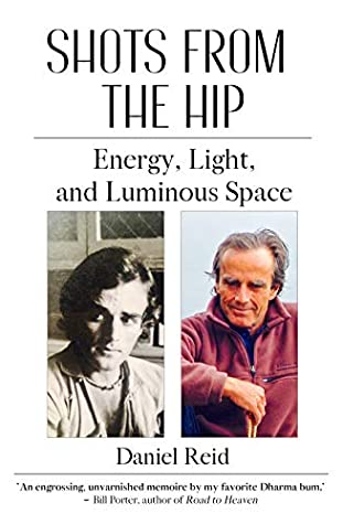 [PDF] [EPUB] Shots from the Hip: Energy, Light, and Luminous Space Download by Daniel Reid