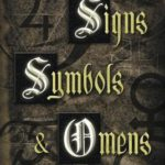 [PDF] [EPUB] Signs, Symbols and Omens: An Illustrated Guide to Magical and Spiritual Symbolism Download
