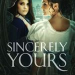 [PDF] [EPUB] Sincerely Yours (Yours by Design, #2) Download
