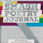 [PDF] [EPUB] Smash Poetry Journal: 125 Writing Ideas for Inspiration and Self Exploration Download