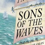 [PDF] [EPUB] Sons of the Waves: A History of the Common Sailor, 1740-1840 Download