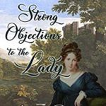 [PDF] [EPUB] Strong Objections to the Lady Download