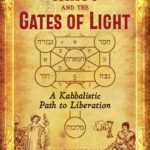 [PDF] [EPUB] Tarot and the Gates of Light: A Kabbalistic Path to Liberation Download