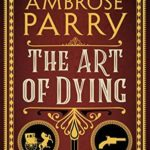 [PDF] [EPUB] The Art of Dying (Raven, Fisher, and Simpson, #2) Download