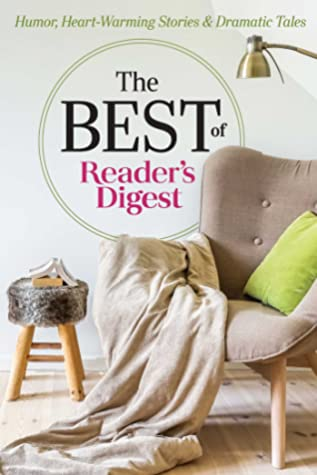 [PDF] [EPUB] The Best of Reader's Digest: Humor, Heart-Warming Stories, and Dramatic Tales Download by Editor's at Reader's Digest