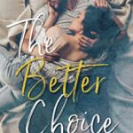 [PDF] [EPUB] The Better Choice Download