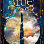 [PDF] [EPUB] The Blue Tower (The Five Towers, #1) Download