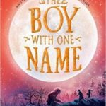 [PDF] [EPUB] The Boy With One Name (Badlands, #1) Download