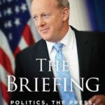 [PDF] [EPUB] The Briefing: Politics, the Press, and the President Download