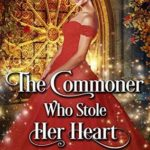 [PDF] [EPUB] The Commoner Who Stole Her Heart Download