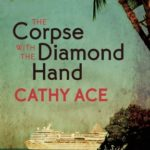 [PDF] [EPUB] The Corpse with the Diamond Hand (Cait Morgan #6) Download