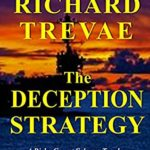 [PDF] [EPUB] The DECEPTION STRATEGY: A Risky Covert Scheme Topples a Rogue Nuclear Nation (Dalton Crusoe Novels Book 6) Download