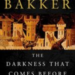[PDF] [EPUB] The Darkness That Comes Before (The Prince of Nothing, #1) Download