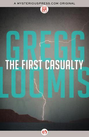 [PDF] [EPUB] The First Casualty (Jason Peters #3) Download by Gregg Loomis