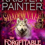 [PDF] [EPUB] The Forgettable Miss French (Shadowvale, #3) Download