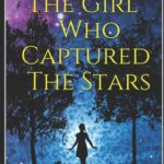 [PDF] [EPUB] The Girl Who Captured The Stars Download