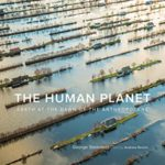 [PDF] [EPUB] The Human Planet: Earth at the Dawn of the Anthropocene Download
