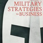 [PDF] [EPUB] The Influence of Military Strategies to Business Download