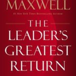 [PDF] [EPUB] The Leader's Greatest Return: Attracting, Developing, and Multiplying Leaders Download