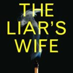 [PDF] [EPUB] The Liar's Wife Download