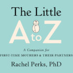 [PDF] [EPUB] The Little A-Z: A Companion for First Time Mothers and Their Partners Download