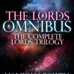 [PDF] [EPUB] The Lords Omnibus The Complete Lords Trilogy, including, The Lords of Heaven, The Lord Keepers and The Lords of Empire Download