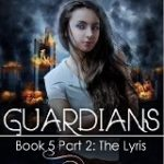 [PDF] [EPUB] The Lyris (Guardians, #5 part 2 of 2) Download