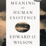 [PDF] [EPUB] The Meaning of Human Existence Download