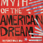 [PDF] [EPUB] The Myth of the American Dream: Reflections on Affluence, Autonomy, Safety, and Power Download