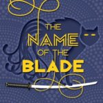 [PDF] [EPUB] The Name of the Blade (The Name of the Blade, #1) Download